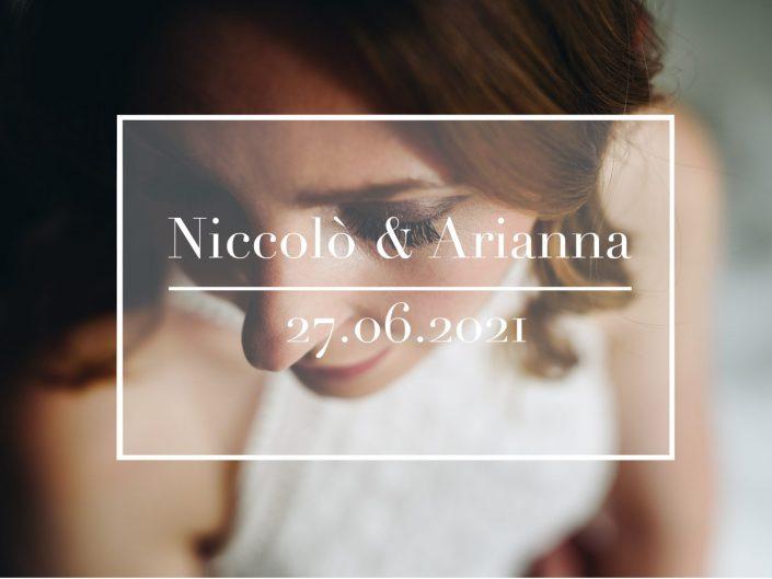 Arianna e Niccolò - 5/27.06.2021